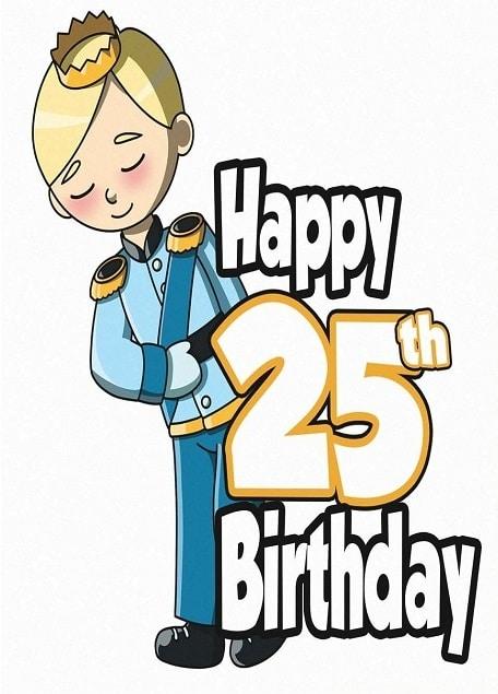 Kreslený princ v modré uniformě držící nápis Happy 25th Birthday.