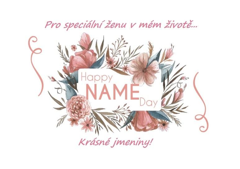 Růžové květy s nápisem Happy name day.
